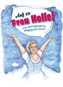 Auf zu Frau Holle (2019)